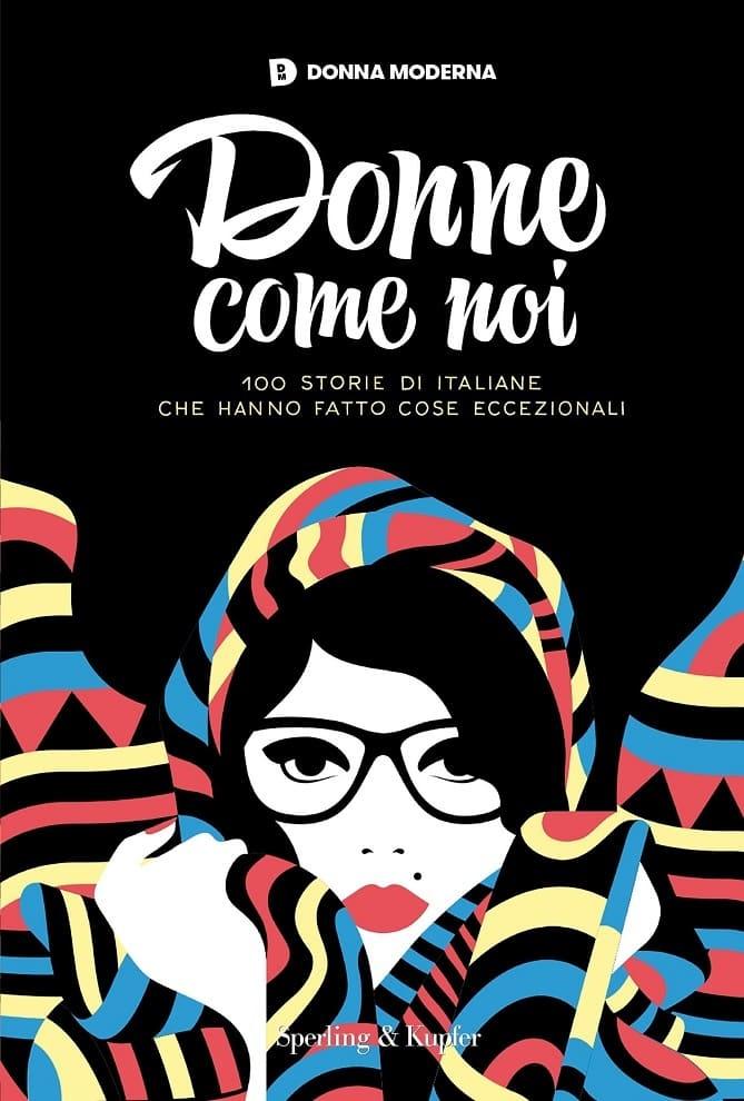786d70c4b21c8 ... anche il titolo dello spettacolo prodotto da Donna Moderna in  collaborazione con il Teatro Franco Parenti