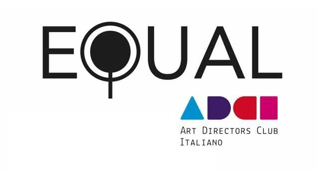 3721746c8e 23 maggio 2019 - È alla terza edizione il Premio Equal, promosso dall'Adci  - Art Directors Club Italiano e sostenuto dalla Commissione Pari  Opportunità e ...